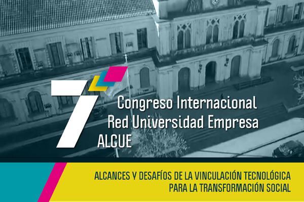 Séptimo Congreso Internacional de la Red Universidad-Empresa ALCUE