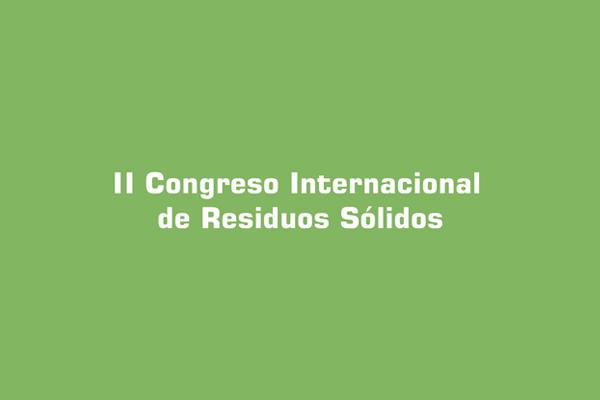 II Congreso Internacional de Residuos Sólidos