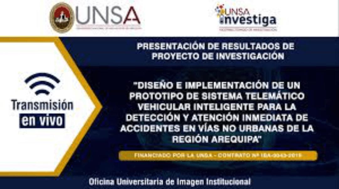 Investigadores UNSA desarrollan prototipo de sistema telemático vehicular inteligente para la detección y atención inmediata de accidentes